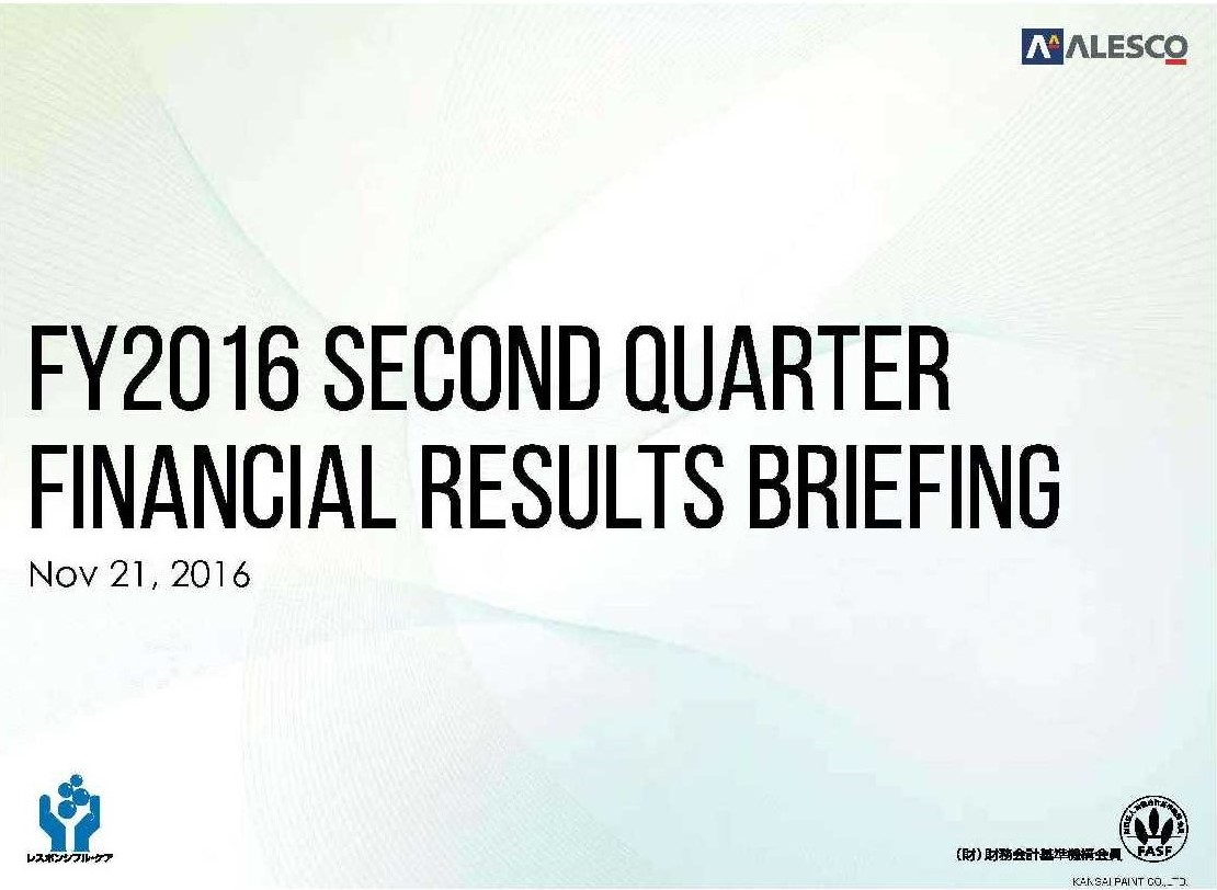 Download Second Quarter Financial Results FY2016